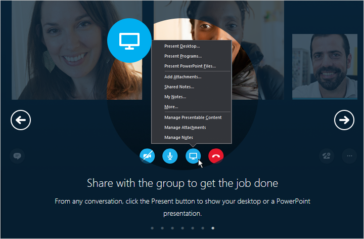 From any conversation, click the Present button to show your desktop or a PowerPoint presentation.