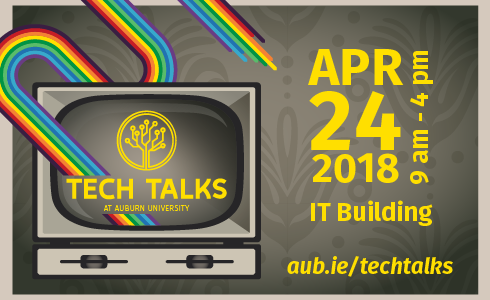 Tech Talks - April 24, 2018 from 9am to 4pm